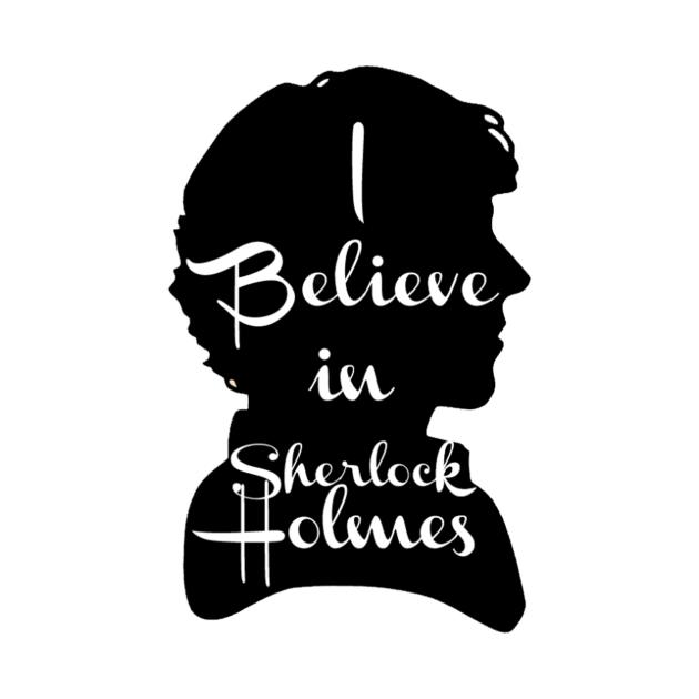 I believe in Sherlock!