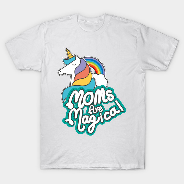7b5aa249 Unicorn Moms Are Magical Mothers Day Gifts - Mothers Day Gifts - T ...