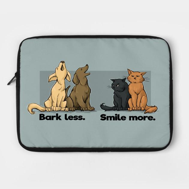 Bark Less. Smile More.