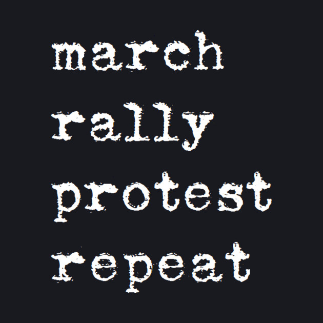 march rally protest repeat