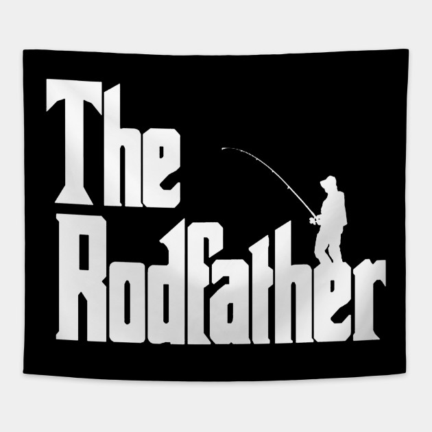 9773721bd3 The Rodfather Shirt Funny Fishing T-Shirt Gift Dad Daddy Fathers Day Fish  Tee Tapestry