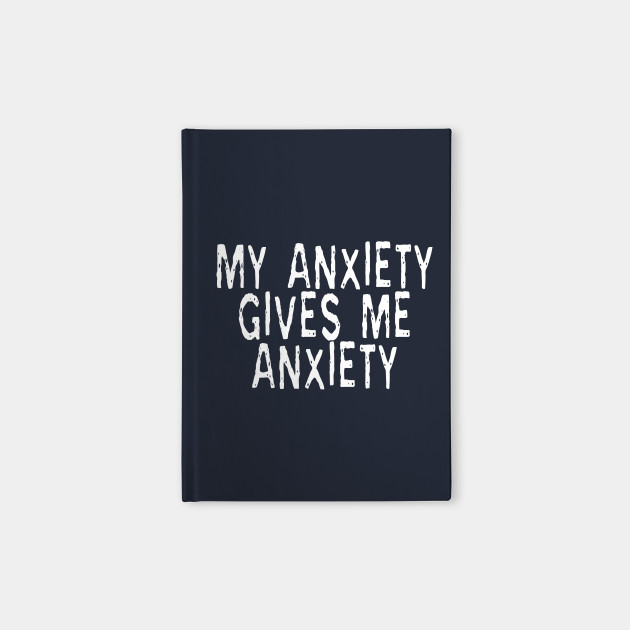My Anxiety Gives Me Anxiety: Funny Phase