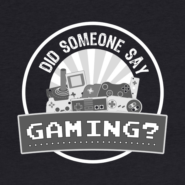 Did SOMEONE Say GAMING?