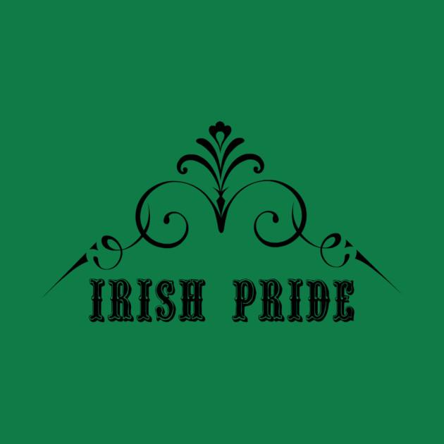 Irish Pride - St. Patrick's Day