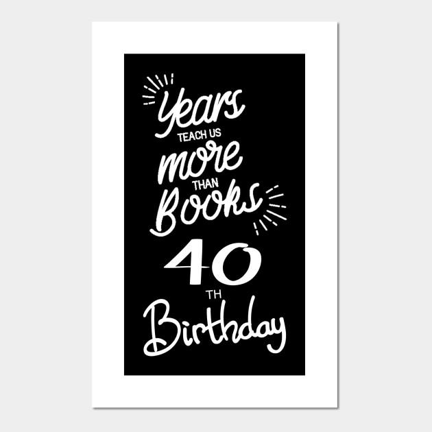 40th birthday gift ideas for men &