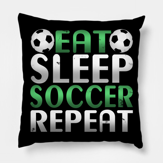 Awesome Eat Sleep Soccer Repeat Soccer Player Novelty Design