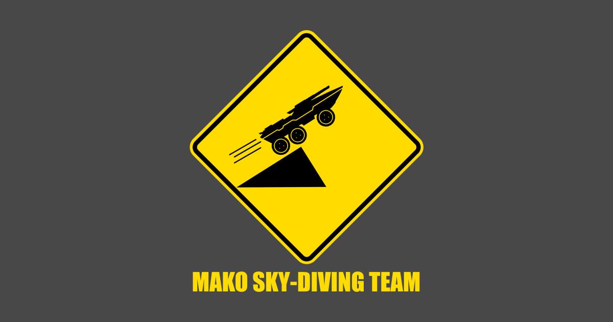 Mass effect Mako skydiving team - Mako - T-Shirt | TeePublic