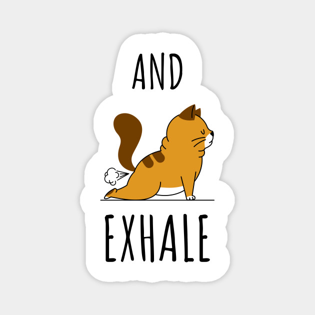 And Exhale