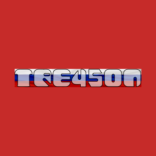TRE45ON - Trump Treason t-shirts