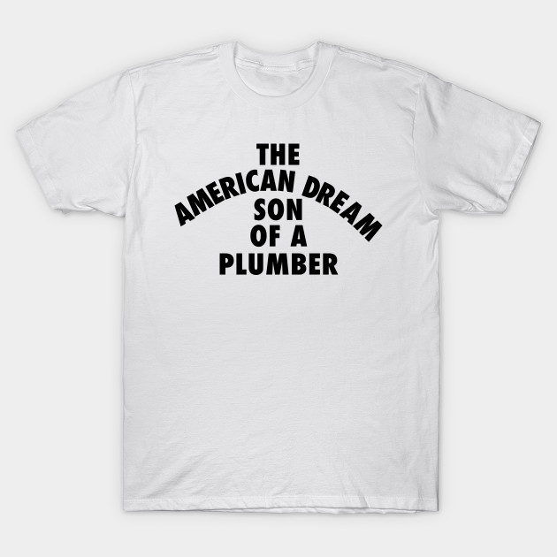 SON OF A PLUMBER