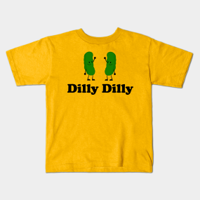 Dilly Dilly - Dilliciously Funny T-Shirt kids-t-shirt