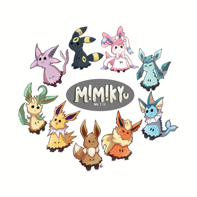 Mimikyu and the Eeveelutions
