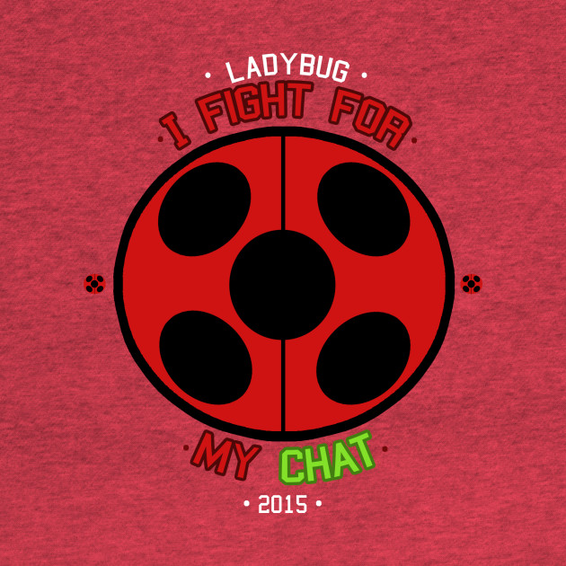 Ladybug - I fight for My Chat