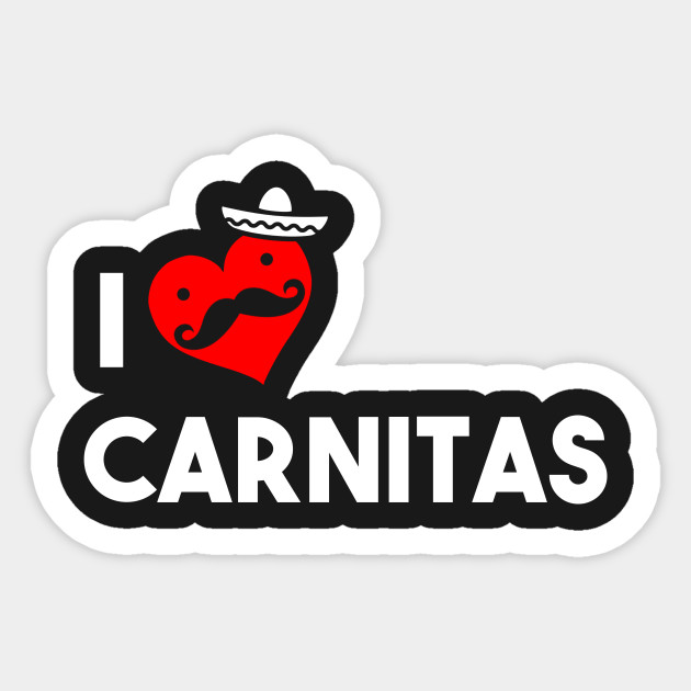I Love Carnitas Mexican Sticker Teepublic