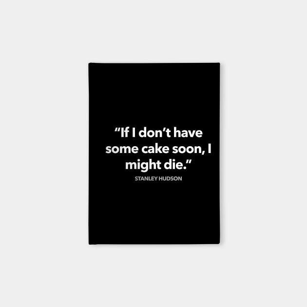 I needs The Cake