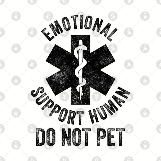 Emotional Support Human DO NOT PET