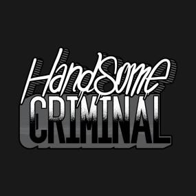 Handsome Criminal