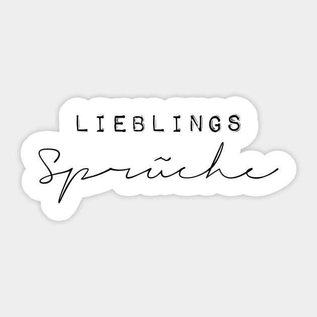 Lieblings Spruche 2 Sprche Sticker Teepublic