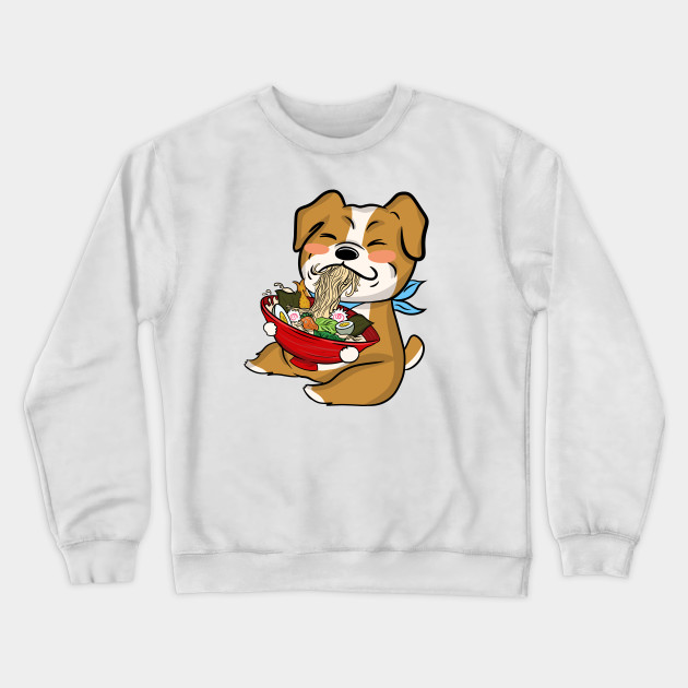 e2423f788412 English Bulldog Kawaii Eating Ramen - English Bulldog - Crewneck ...