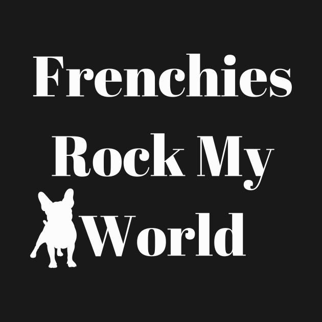 Frenchies Rock My World Design