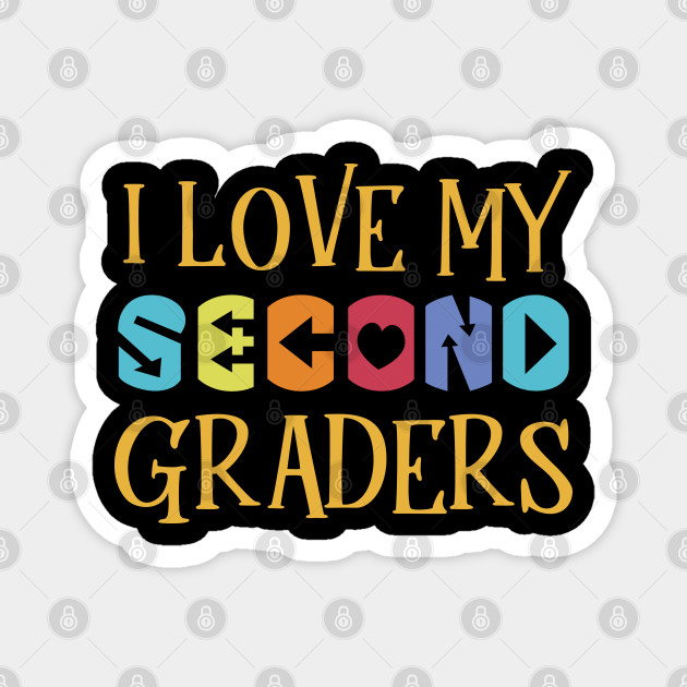 Love Second Grade Love Second Grade Magnet Teepublic