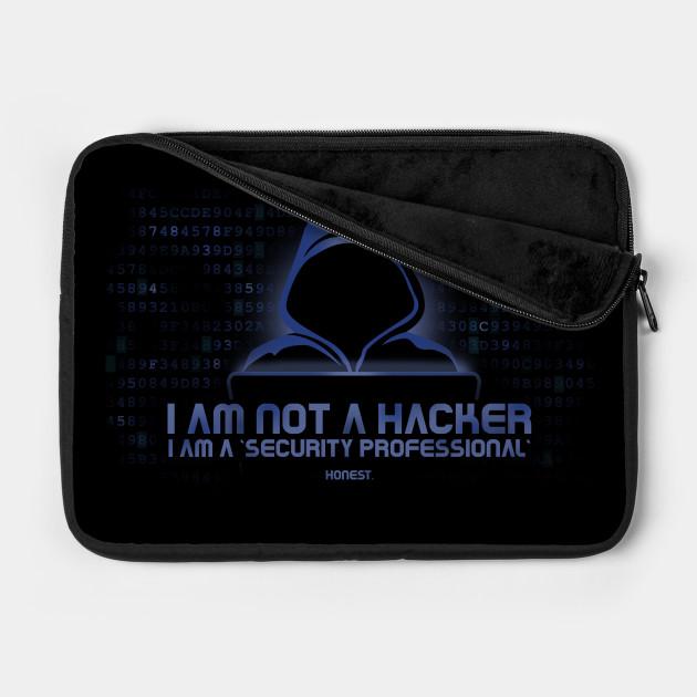 I Am Not A Hacker. Honest.