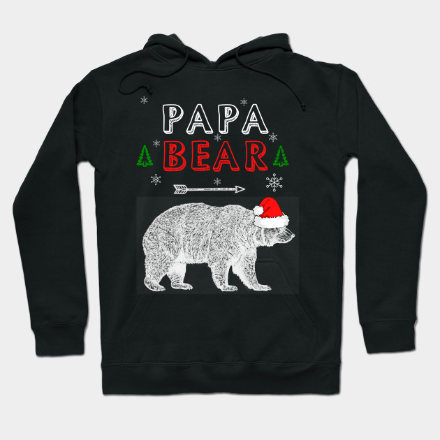 Papa Bear Christmas Xmas Family Holidays Father Gift Tee Hoodie