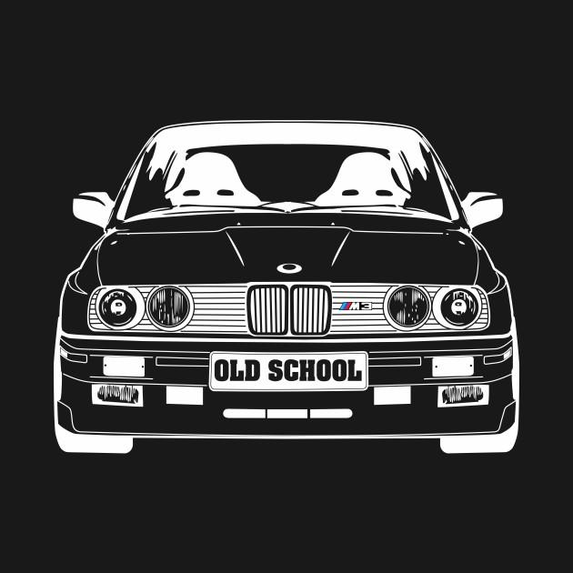 BMW E30 OLD SCHOOL