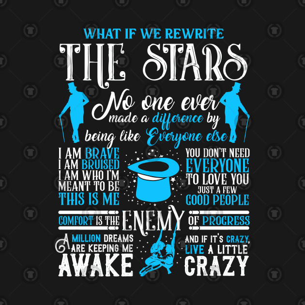d99cb2c09f0ac The Greatest Showman Best Quotes