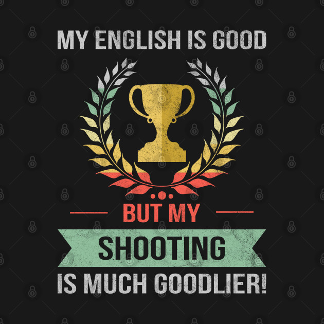 Funny Shooting Sport Design