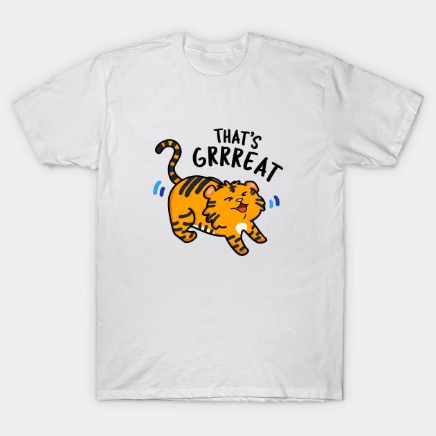 That's Grrrrreat Cute Tiger Roar Pun