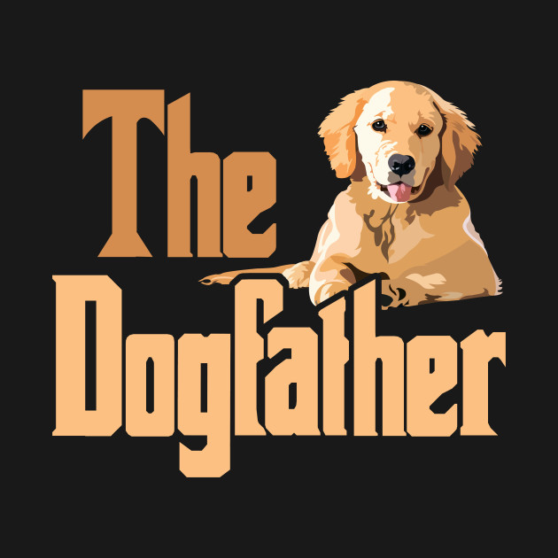 bf893b00 ... The Dog Father Father's Day Gift for Dog Lover Owner Daddy T-Shirt