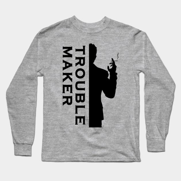 df3a617a6 TROUBLE MAKER - Troublemaker - Long Sleeve T-Shirt | TeePublic