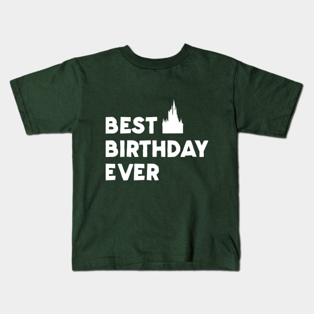 Best Birthday Ever Kids T Shirt