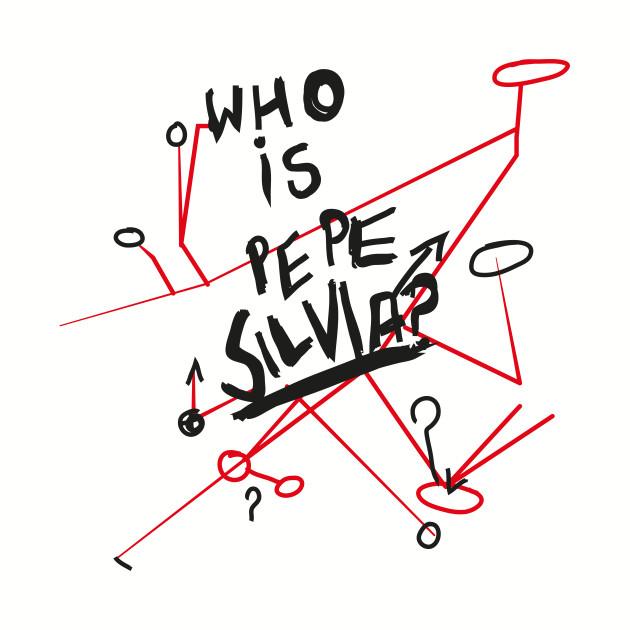 Who is Pepe Siliva?