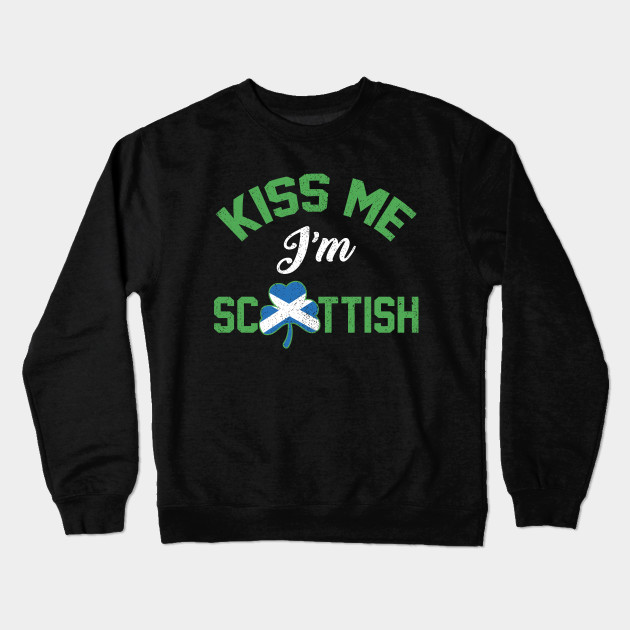 aad24ee7 St Patricks Day Kiss Me Im Scottish Irish T-Shirt - St Patricks Day ...
