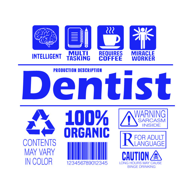 Funny Dentist Nutritional Facts Guide Job Description Meaning