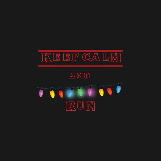 Keep Calm and RUN 2