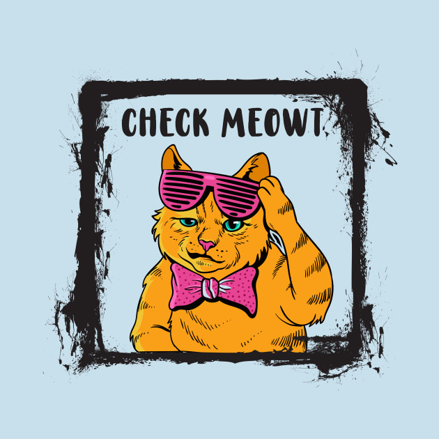 ac315ceac ... Check Meowt Cute Kitty Cat | Funny kitten Tee Shirt Gift Idea
