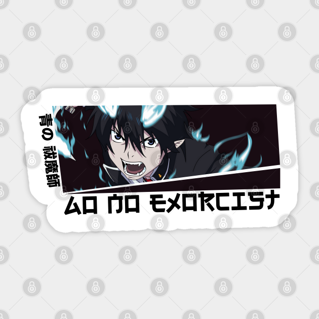 Rin Okumura Ao No Exorcist Blue Exorcist Blue Exorcist Sticker Teepublic