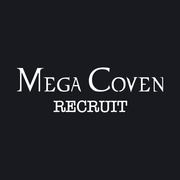 Mega Coven Recruit - White Logo