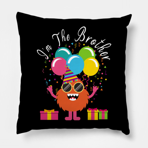 Funny Birthday Brother Shirt Bday Cute Monster T Gift Pillow