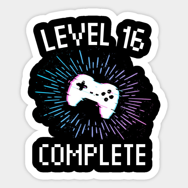 16th Birthday Gift Level 16 Complete Gamer Boy Or Girl Video Gaming Party Sticker