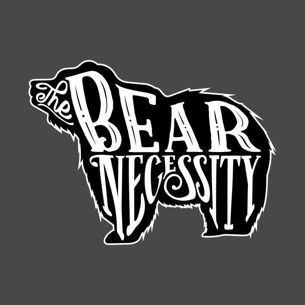 The Bear Necessity