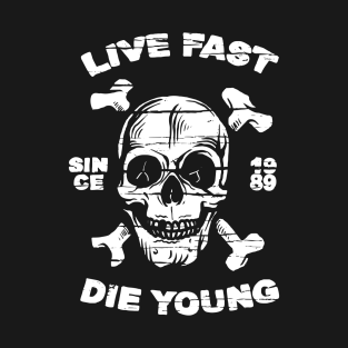 Popular Live Fast Die Young T-Shirts | TeePublic ZY15