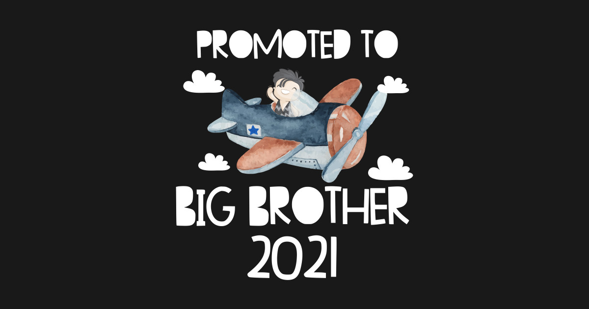 Boy Big Brother Aircraft 2021 announce new generation 2021 ...