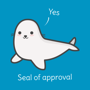 Seal Of Approval T-Shirt t-shirts