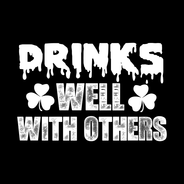 St Patricks Day  Drinks Well With Others-01