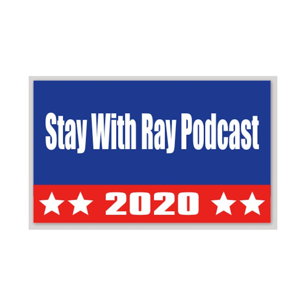 Stay With Ray 2020
