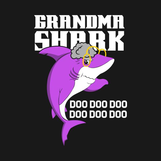 grandma shark doo doo doo baby - Grandma Shark Doo Doo Doo ...